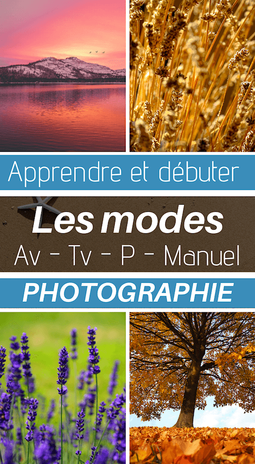 les modes av tv, P et M en photographie