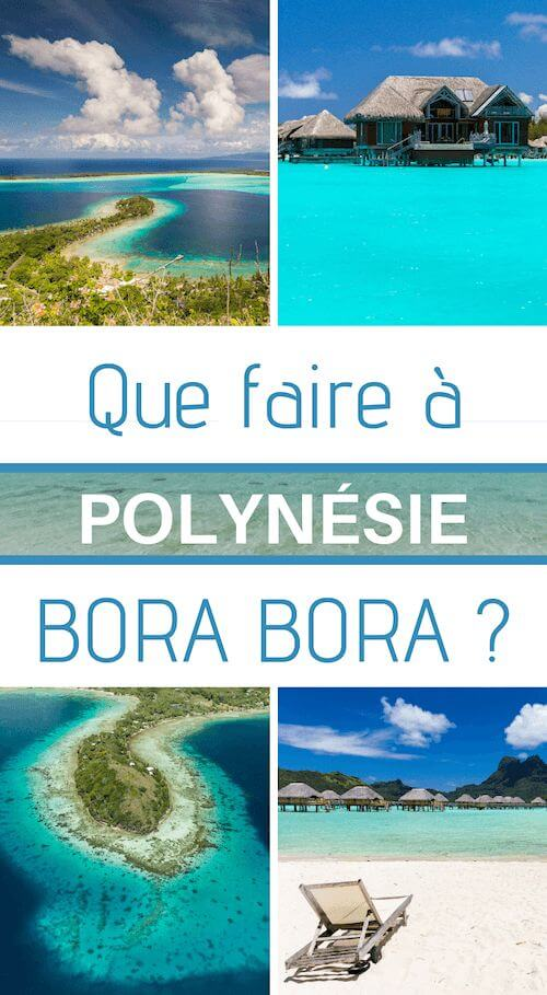 visite de bora bora en polynésie française