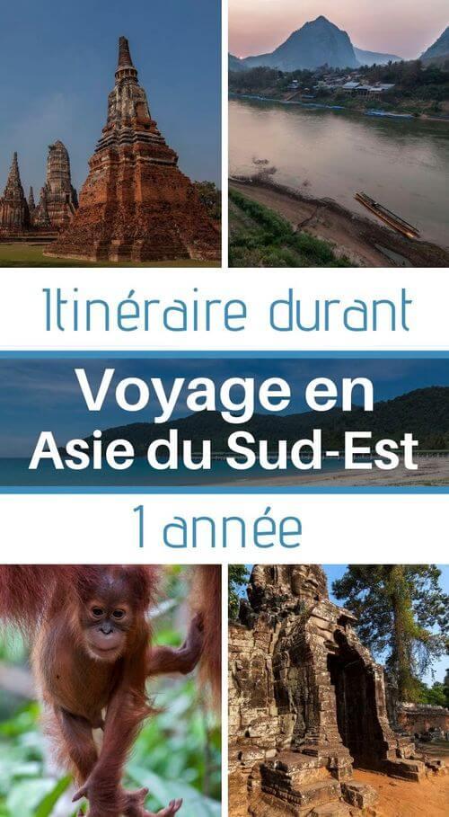 mon itinéraire en voyage asie du sud-est 1 an