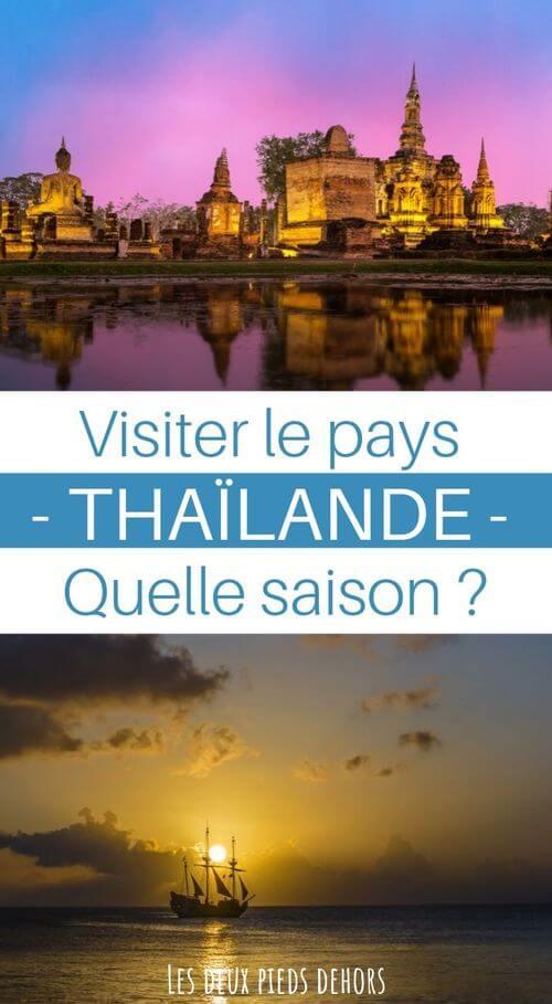 quand visiter la thailande