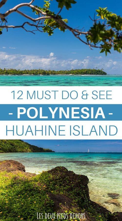 huahine island french polynesia what to do