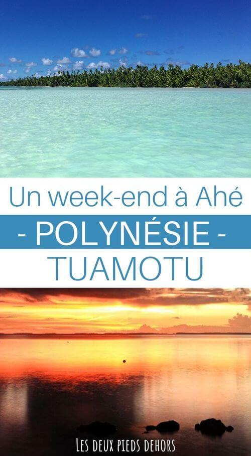 week end à ahe tuamotu