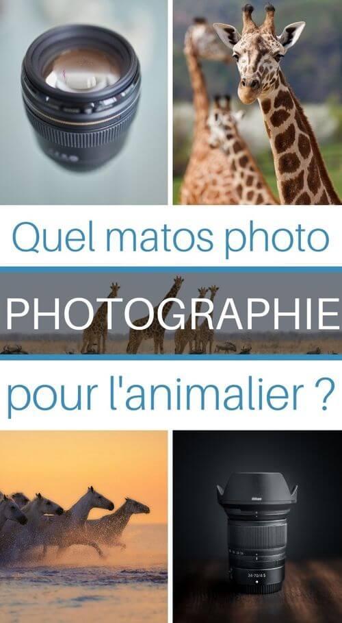 quels matériel photo pour l'animalier