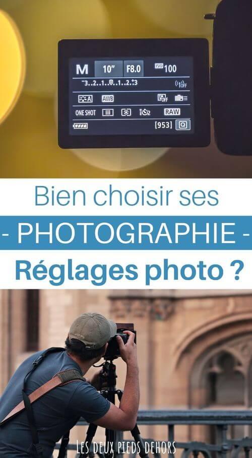 choisir ses reglages photo