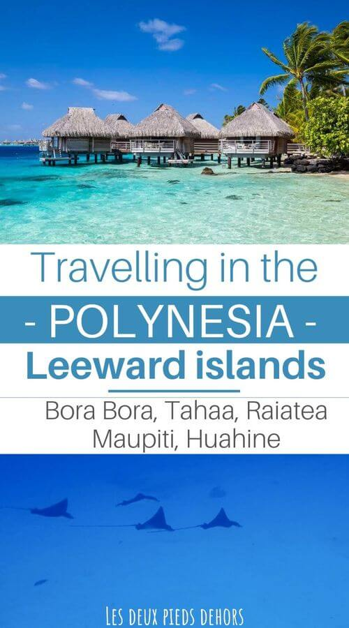 traveling in french polynesia on leeward islands
