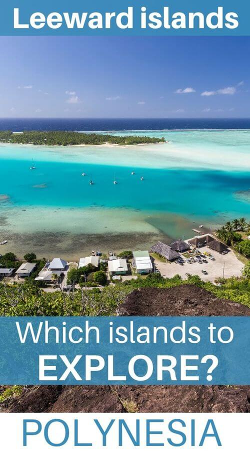 visit leeward island in french polynesia