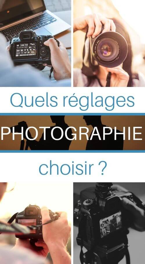 reglages photo