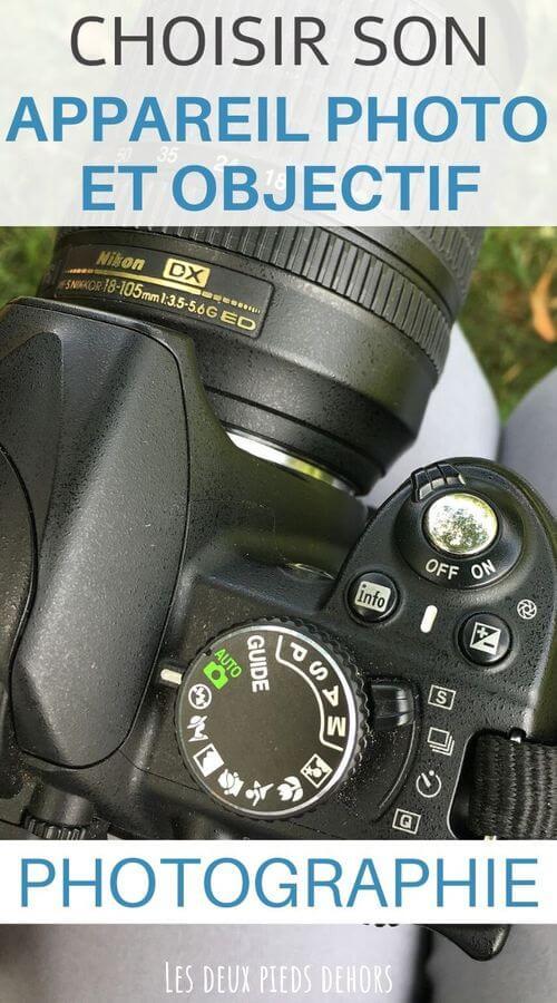 choisir son appareil photo et objectif