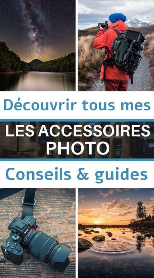 conseils guides accessoires photo