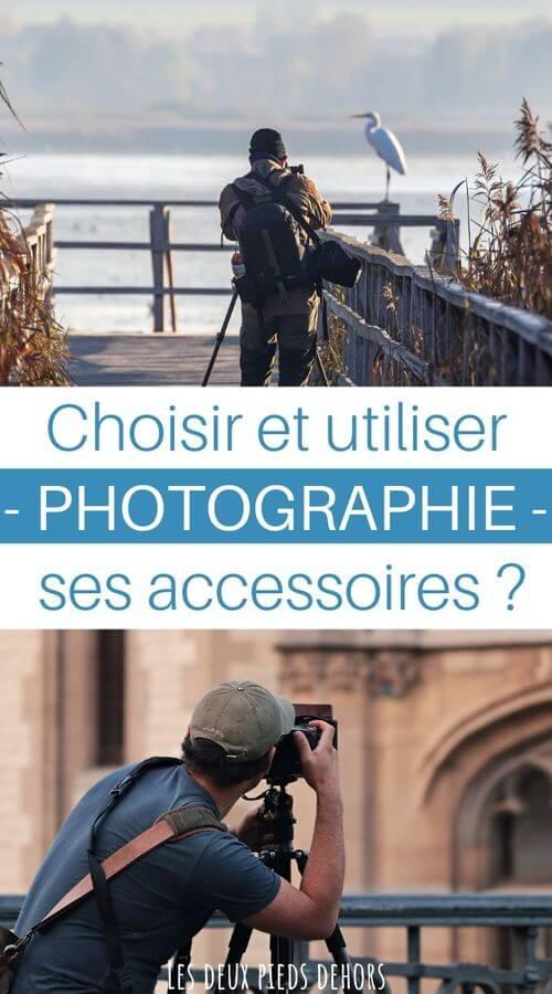 choisir et utiliser accessoires en photographie