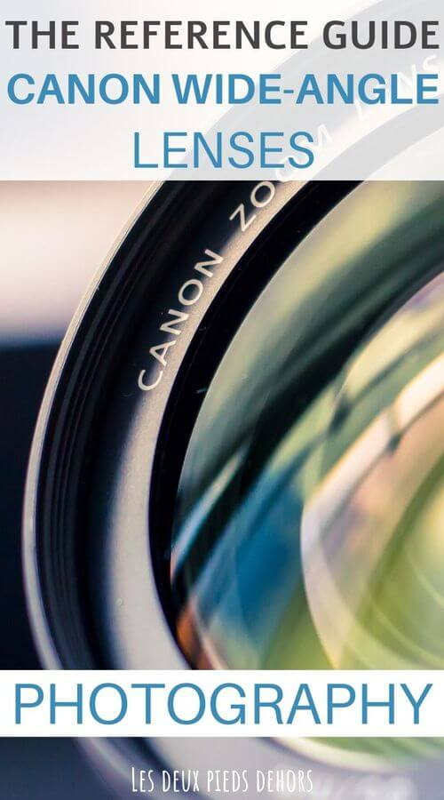 photography - canon wide angle lenses