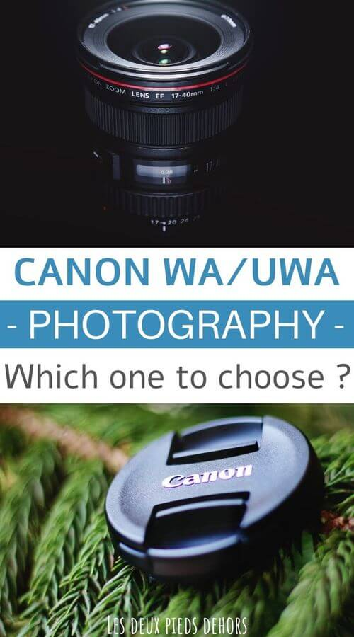 which one to choose between canon wide angle or ultra wide angle