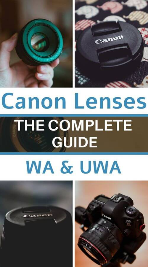 canon lenses wide angle and ultra wide angle - the guide