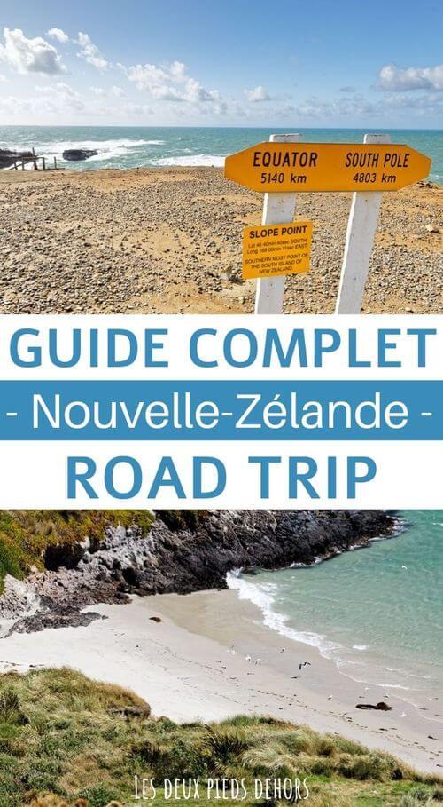 le guide complet pour un road trip en nouvelle zélande