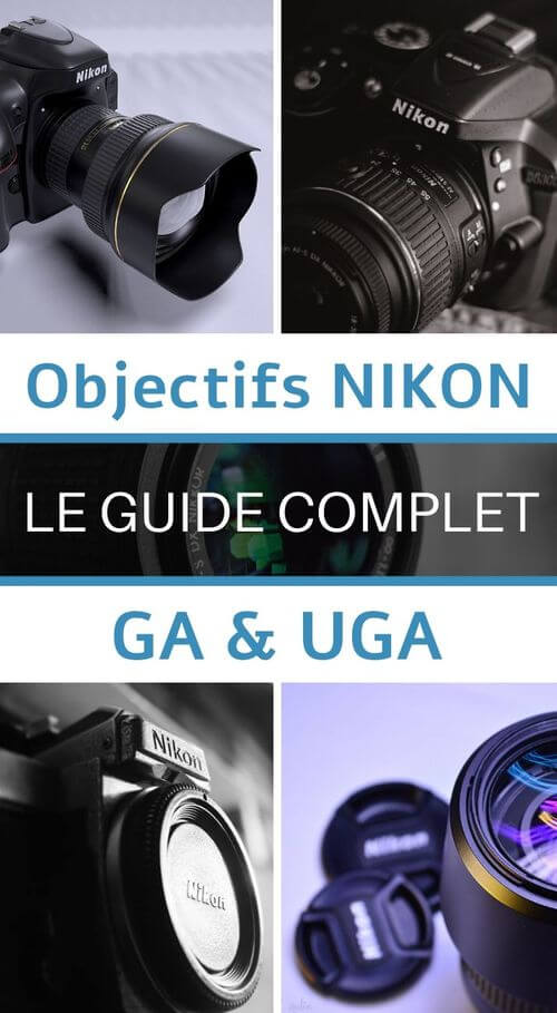 le guide complet pour acheter son grand angle nikon