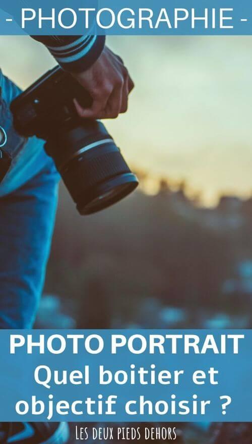 photo de portrait boitier et objectif