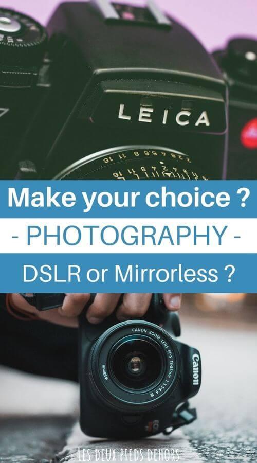 mirrorless or dslr