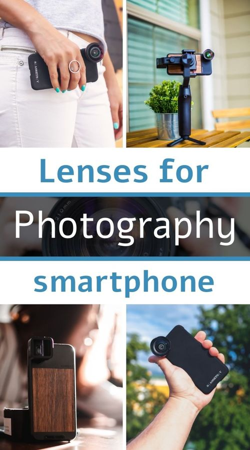 Which smartphone lenses to choose