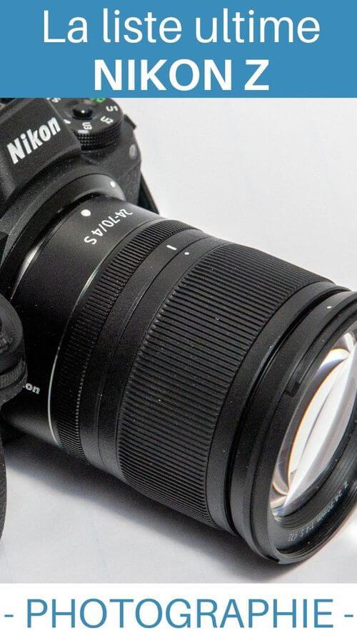 choisir son objectif pour Nikon Z