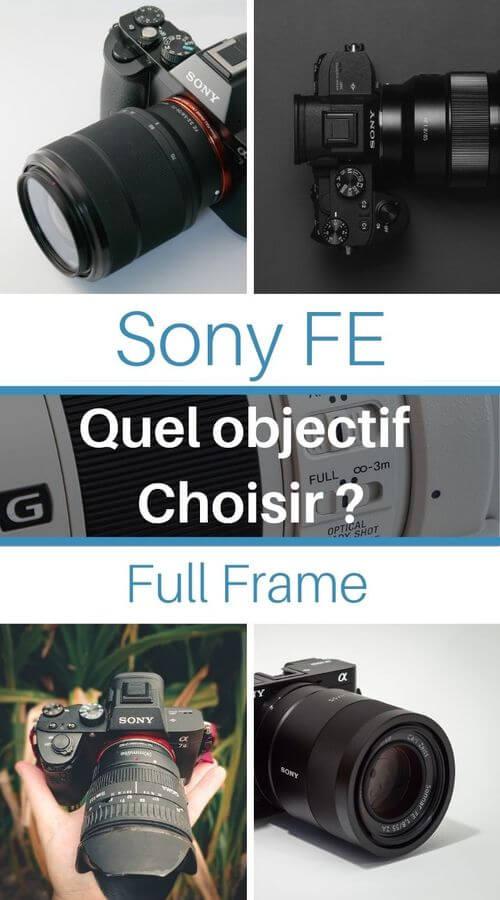 Choisir son objectif pour Sony FE