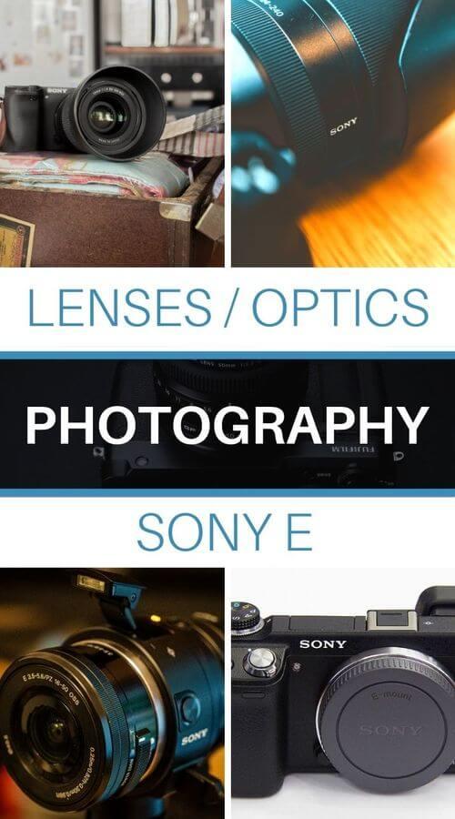 Choose your lens for Sony E