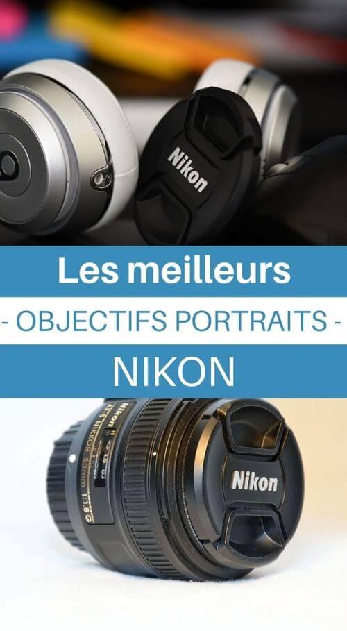meilleurs objectifs nikon pour shooter des portraits
