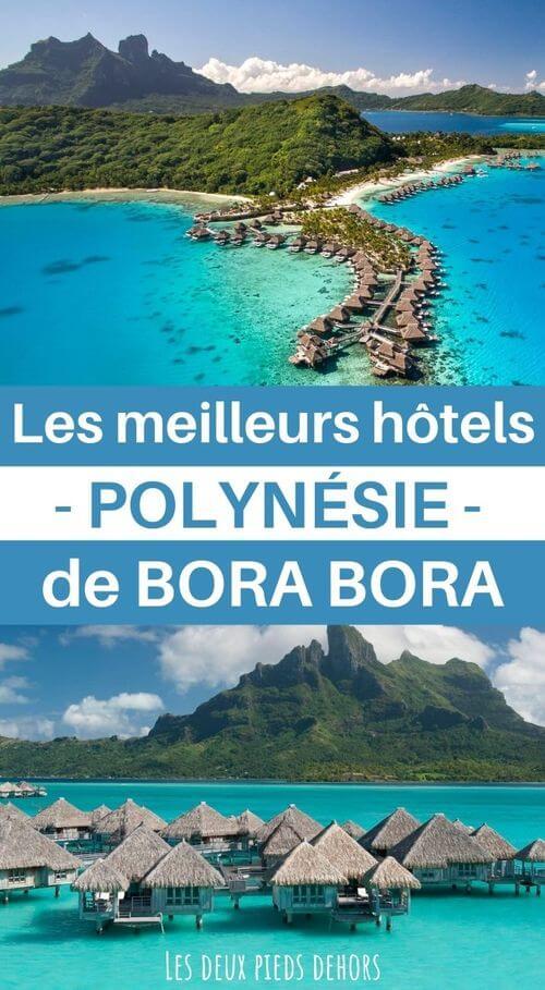 quel hotel de luxe à bora bora choisir