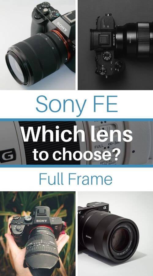 Choosing your lens for Sony FE