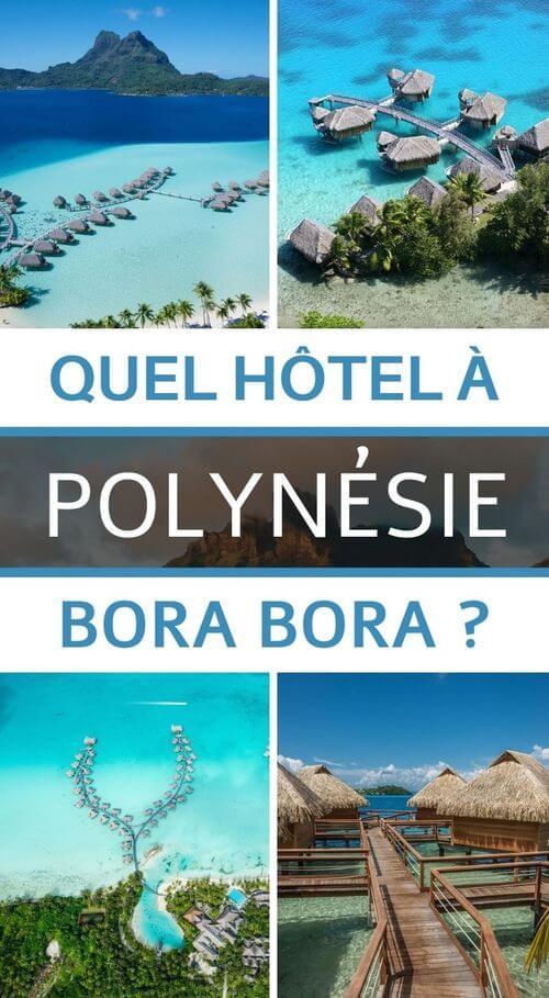 choisir son hotel à bora bora