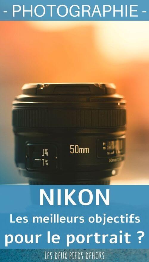choisir quel objectif nikon pour les portraits