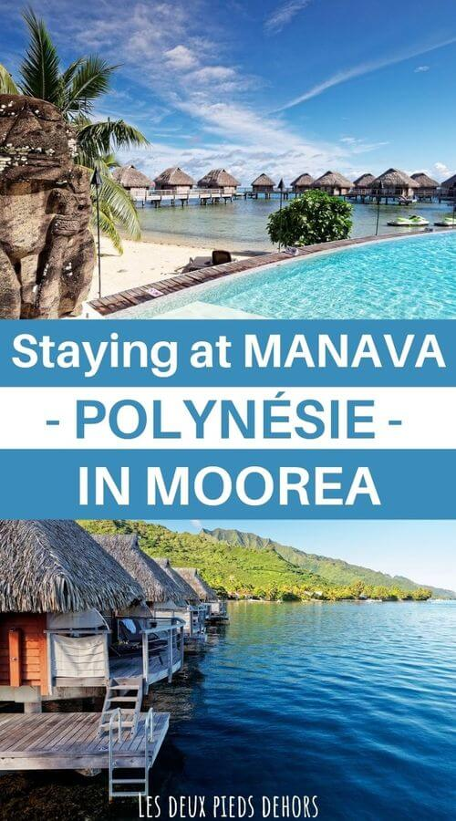our opinion of manava in moorea