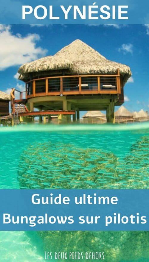 bungalow pilotis polynésie lequel choisir