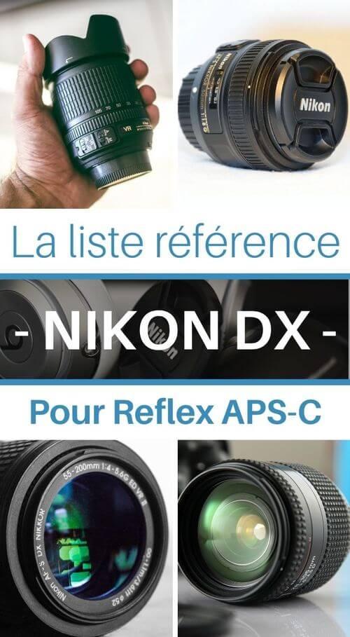 liste objectifs nikon DX pour monture F