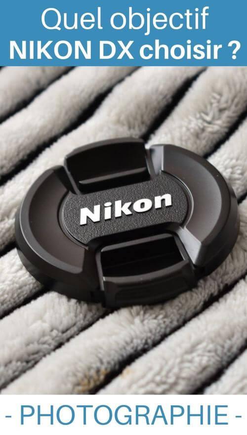 les objectifs nikon DX pour reflex APS-C