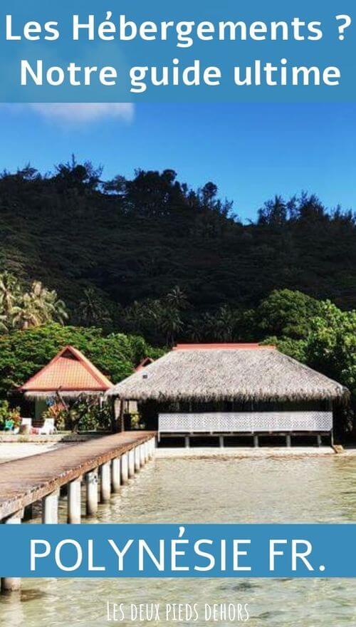 Conseils hébergements en Polynésie