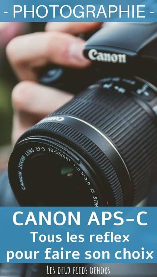 tous les appareils photo reflex canon aps-c