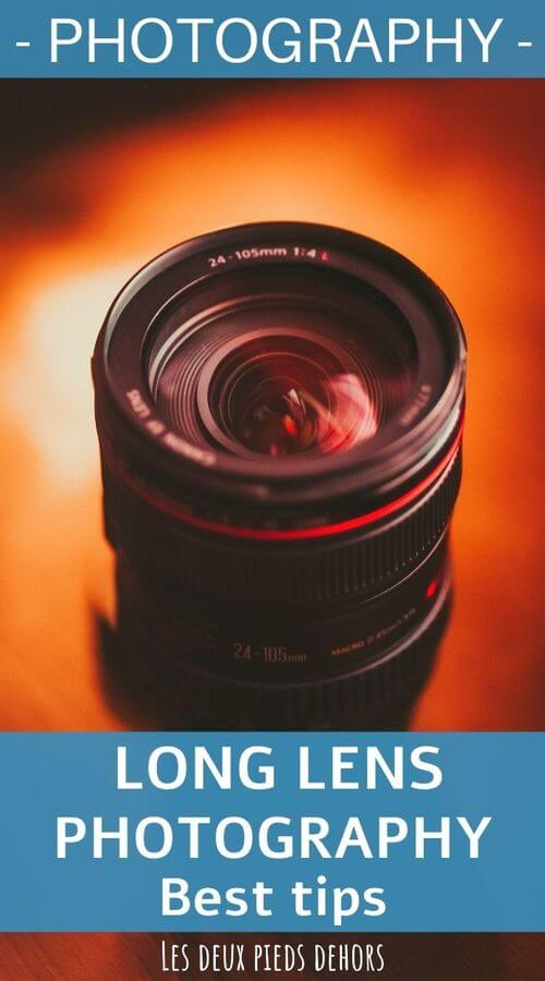 How to shoot with a long focal length