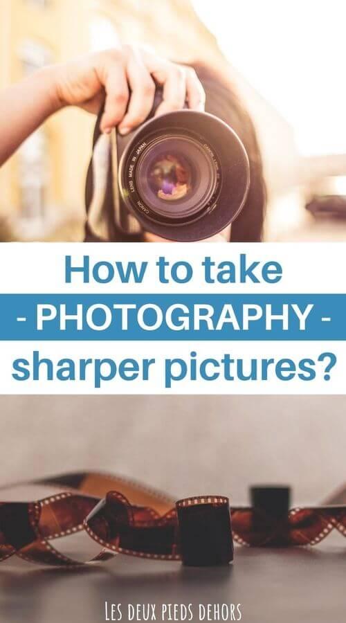 shoot sharp photos
