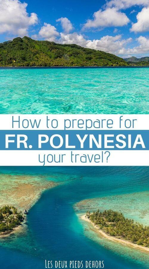 prepare your travel to Polynesia