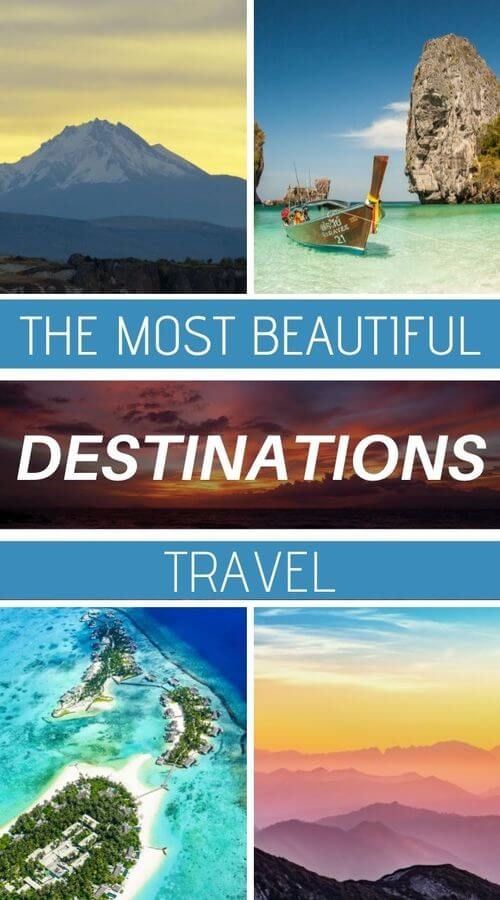 the most beautiful places in the world when traveling